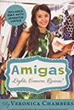 Amigas #2: Lights, Camera, Quince!