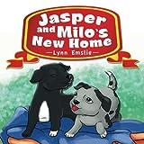 Jasper and Milo?s New Home