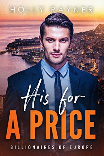 His For A Price - A Bought by the Billionaire Romance (Billionaires of Europe Book 4)