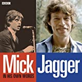 Mick Jagger In His Own Words (In Their Own Words)