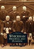 Whickham, Swalwell and Dunston, Alan Brazendale, 0752411543