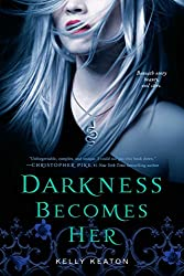 Darkness Becomes Her (Gods & Monsters Book 1)