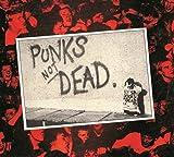Punks Not Dead  (Deluxe Digipak) /  The Exploited