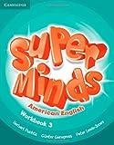 Super Minds American English Level 3 Workbook, Herbert Puchta and Günter Gerngross, 1107604257