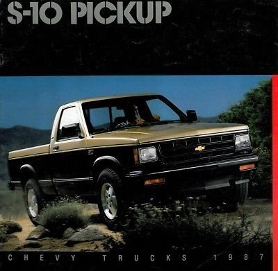 1987 Chevrolet Chevy S-10 Pickup Truck Sales Brochure - S10 Truck Pickup Chevy