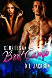 Courtesan Boot Camp (Elatia Series Book 3)