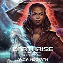 Earthrise: Her Instruments 1 Audiobook by M.C.A. Hogarth Narrated by Daniel Dorse