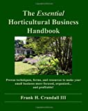 The Essential Horticultural Business Handbook, Frank Crandall, 1456346857