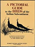 img - for Pictorial Guide To The Birds Of The Indian Subcontinent, A book / textbook / text book
