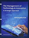 img - for Bundle: The Management of Technology & Innovation, Loose-Leaf Version, 3rd + MindTap Management, 1 term (6 months) Printed Access Card book / textbook / text book