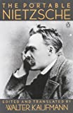The Portable Nietzsche (Portable Library), Friedrich Nietzsche, 0140150625