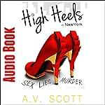 High Heels in New York | A.V. Scott