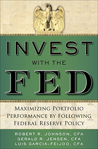 Invest with the Fed: Maximizing Portfolio Performance by Following Federal Reserve Policy by McGraw-Hill
