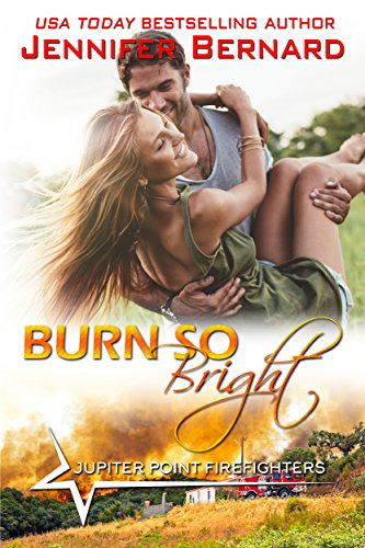Burn So Bright (Jupiter Point Book 2)