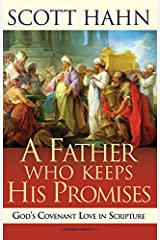 A Father Who Keeps His Promises: God's Covenant Love in Scripture Paperback