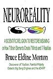 Neuroreality, Bruce Eldine Morton, 0983341702