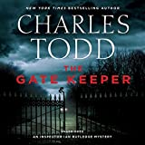 The Gatekeeper: An Inspector Ian Rutledge Mystery  (Inspector Ian Rutledge Mysteries, Book 20)
