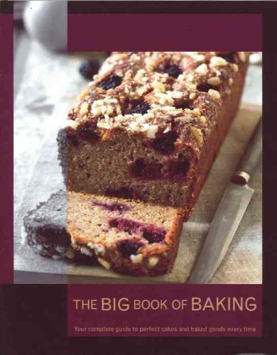 The Big Book of Baking by , Publisher : Parragon Inc