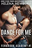Dance For Me (Fenbrook Academy Book 1)