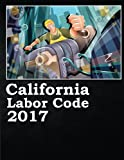 California Labor Code 2017