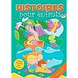 31 histoires à lire avant de dormir en juillet: Petites histoires pour le soir (Histoires avant d'aller dormir t. 7) (French Edition)