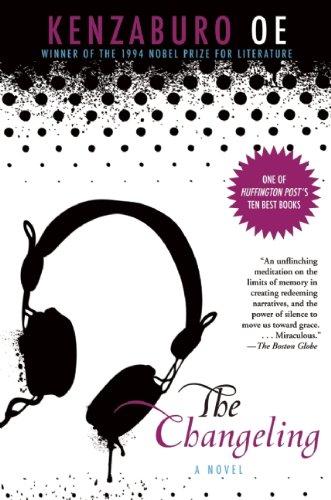 Amazon.com The Changeling (9780802145239) Kenzaburo Oe Deborah Boliver Boehm Books & Amazon.com: The Changeling (9780802145239): Kenzaburo Oe Deborah ...