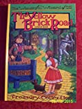 Yellow Brick Road (Wonderful Wizard of Oz Pop-Up Series)