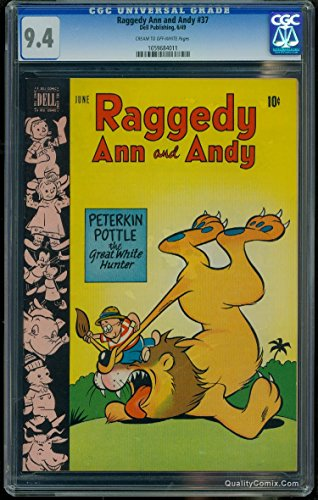 Raggedy Ann and Andy #37 CGC NM 9.4 Cream to Off-White
