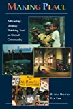 img - for Making Peace: A Reading/Writing/Thinking Text on Global Community book / textbook / text book