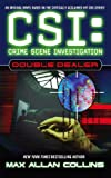 Front cover for the book CSI: Double Dealer by Max Allan Collins