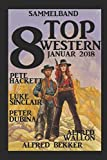 img - for Sammelband 8 Top Western Januar 2018 (German Edition) book / textbook / text book