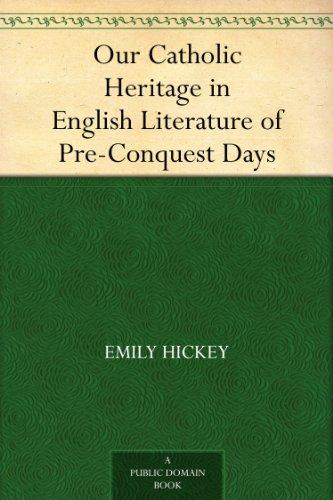 e in English Literature of Pre-Conquest Days (Free Catholic Art)