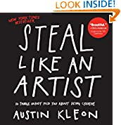 Download Steal Like An Artist: 10 Things Nobody Told You About Being Creative Pdf Epub Mobi