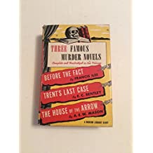 Three Famous Murder Novels Before the Fact Trent House of Arrow