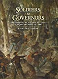 Soldiers to Governors, Richard C. Saylor, 0892711345