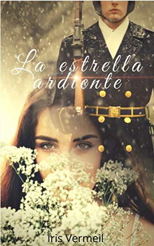(La estrella ardiente (Spanish Edition))