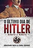 capa de O Último Dia de Hitler. Minuto a Minuto