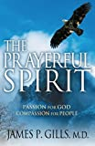img - for The Prayerful Spirit: Passion for God, Compassion for People book / textbook / text book