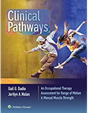 Clinical Pathways: An Occupational Therapy Assessment for Range of Motion and Manual Muscle Strength
