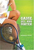 Game, Set, and Match, Donna King, 075346022X