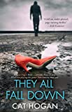 They All Fall Down: A full on, multi-plotted, page-turning thriller (A Scott Carluccio Randall Novel Book 1)