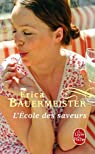 L'École des saveurs par Bauermeister