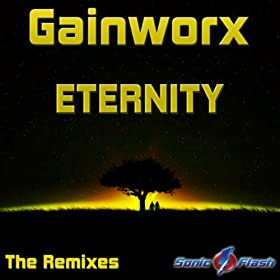 Gainworx-Eternity (The Remixes)