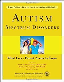 Book Autism Spectrum Disorders: What Every Parent Needs to Know by unknow (2012)