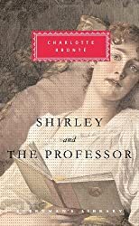 Shirley and The Professor (Everyman's Library)