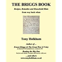 The Briggs Book : Recipes, Remedies and Household Hints from way back when