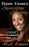 Separation Anxiety by M.J. Louis front cover