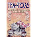 Tea for Texas: A Guide to Tearooms in the State