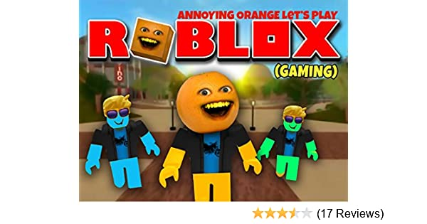 Watch Clip Annoying Orange Lets Play Roblox Prime Video - roblox annoying ids 2018 october