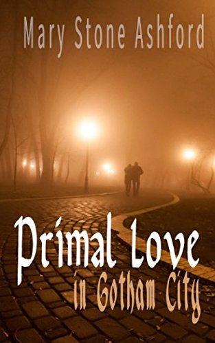 Read Online INTERRACIAL ROMANCE: Primal Love in Gotham City: Alpha Billionaire - African American Contemporary BWWM Romance - Fiction (Best EROTIC Multicultural Romantic Taboo Short Stories and Books) pdf